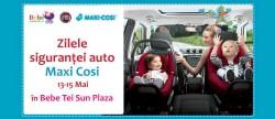 Zilele siguranei auto Maxi Cosi