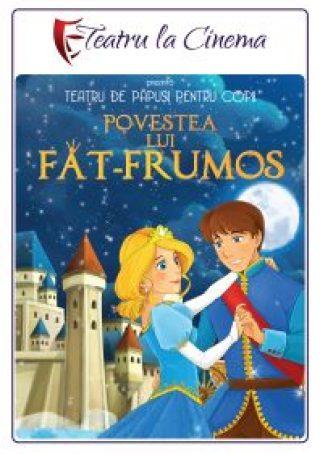 Spectacol teatru Povestea lui Fat Frumos