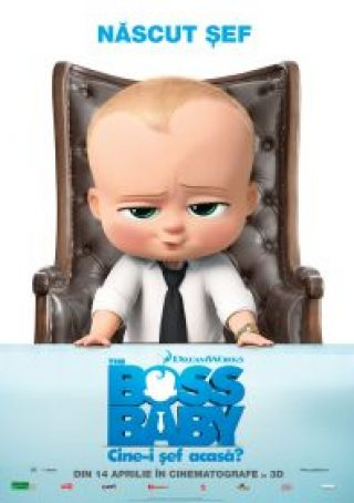The boss baby:Cine-i sef acasa?