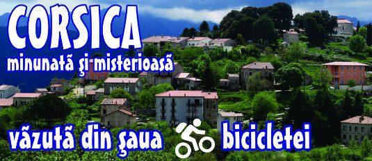 """Lansarea cărţii """"Cu bicicleta prin Corsica"""""""