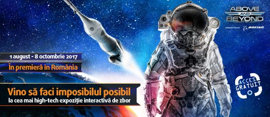 ABOVE AND BEYOND – expoziție aeronautică și aerospațială blockbuster