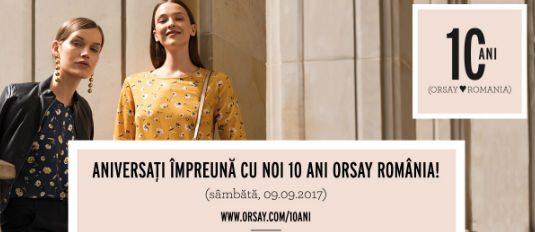 Aniversaţi împreună cu noi 10 ani ORSAY România!