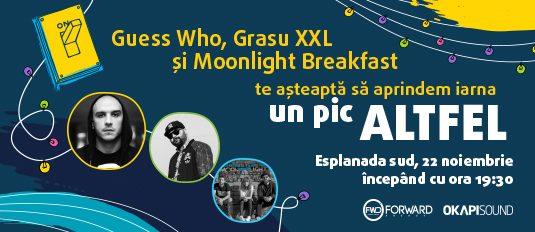 Guess Who, Grasu XXL şi Moonlight Breakfast te aşteaptă să aprindem iarna un pic altfel!