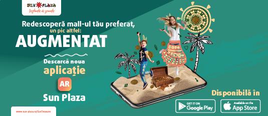 Descarca noua aplicatie AR Sun Plaza si poti castiga peste 20,000 de premii!