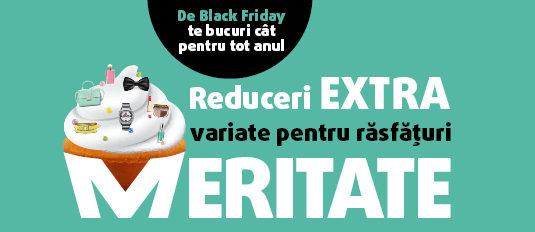 Reduceri EXTRA variate de Black Friday!